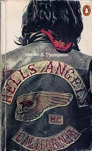 Hunter S. Thomp... Biker Gangs Quotes
