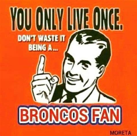 Chiefs Broncos Meme - that would be a waste bronco haters pinterest raiders broncos memes and football humor