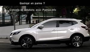 Probleme Nissan Qashqai : quelles solutions en cas de panne avec une nissan qashqai ~ Medecine-chirurgie-esthetiques.com Avis de Voitures