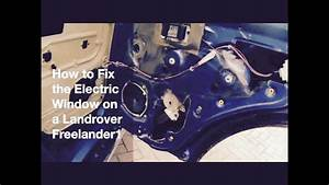 How To Fix An Electric Window - Freelander 1 Rear