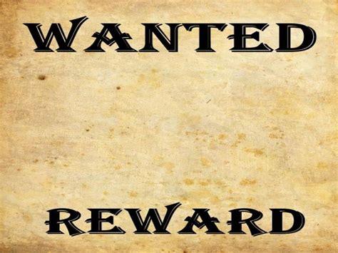 wanted poster reward image image backgrounds