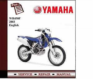 Yamaha Wr450f 2003 Workshop Service Manual