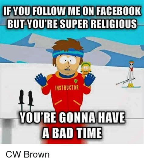 Meme Generator Gonna Have A Bad Time - 25 best memes about a bad time a bad time memes