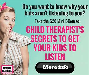 4 Fun Ways to Get Your Kids to Listen to You: Listening ...
