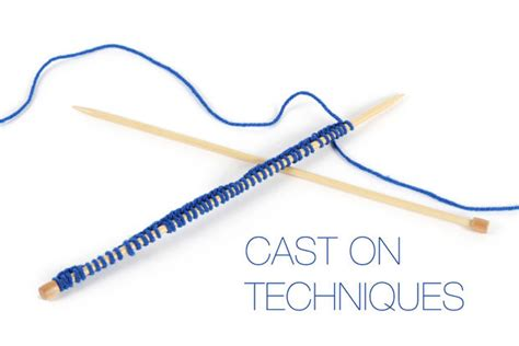 how to cast on knitting knitting lessons cast on techniques