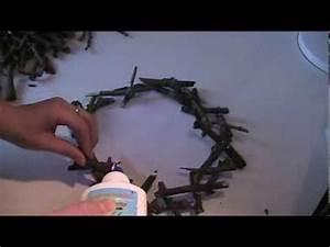 Basteln Mit Zweigen Und ästen : anleitung kranz aus holz sten basteln teil 2 youtube ~ Lizthompson.info Haus und Dekorationen