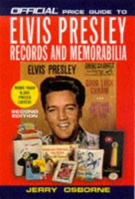 official price guide  elvis presley records  memorabilia  edition  jerry osborne