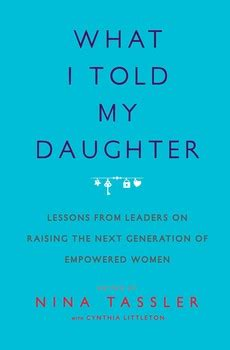 told  daughter book  nina tassler cynthia