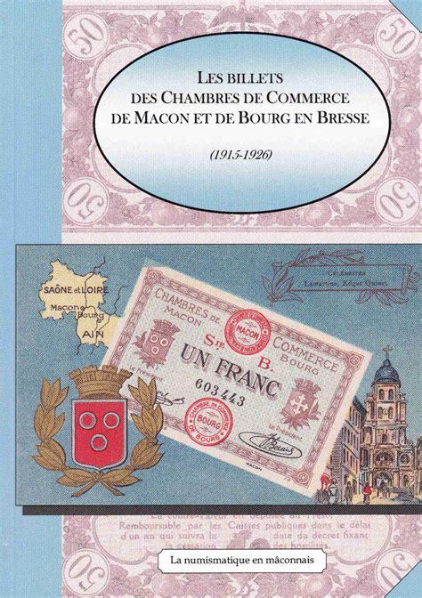 chambre de commerce de bourg en bresse librairie la numismatique en mâconnais