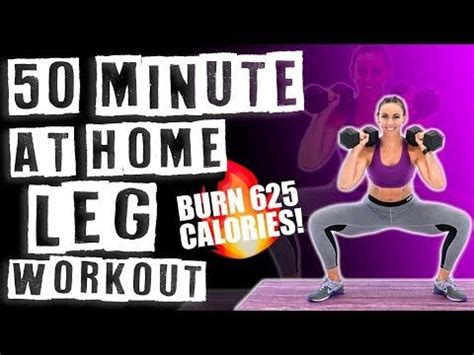 50 Minute At Home Leg Workout 🔥Burn 625 Calories ...