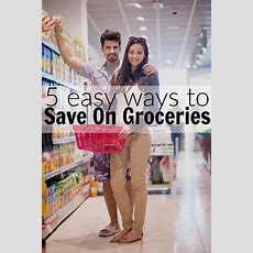 5 Easy Ways To Save Money On Groceries  Budget Savvy Diva