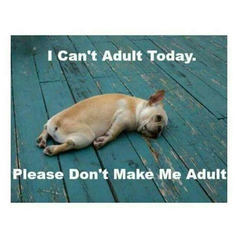 Adulting Memes - peaches barbi on twitter quot no i don t want to be adult today http t co lsggly4xqe quot