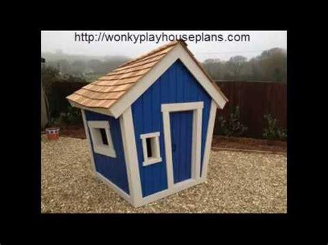 wonky playhouse plans youtube