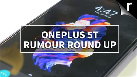 oneplus 5t preview rumour up