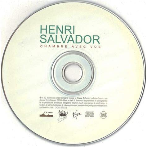 henri salvador chambre avec vue chambre avec vue de henri salvador cd chez longplay ref