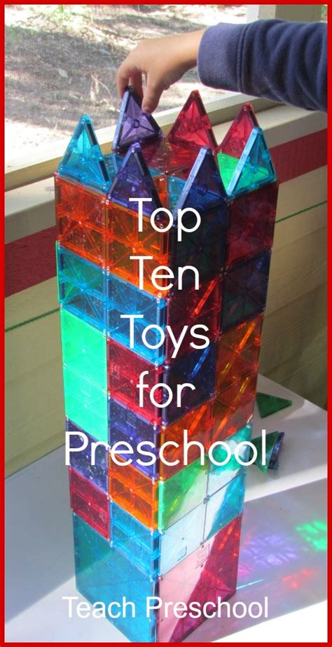 best preschools top ten toys for the preschool classroom teach preschool 867