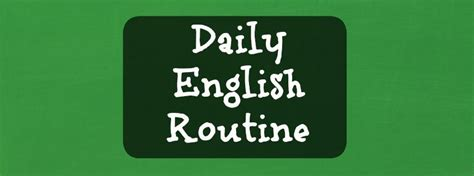 5 Tools to help Build your Daily English Routine ...