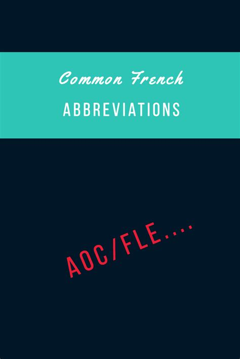 40 Common French Acronyms and Abbreviations | Learn french ...