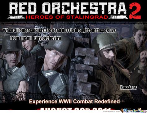 Orchestra Memes - the reason it s called red orchestra by ass burgers meme center