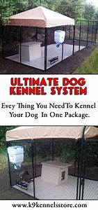 The ultimate dog kennel system is the top pf the line for Dog kennel systems