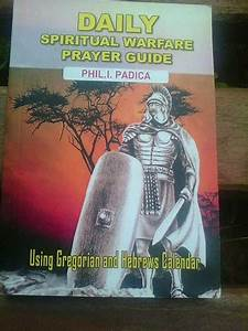 Daily Spiritual Warfare Prayer Guide  2013 Edition