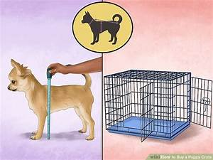 how to buy a puppy crate 14 steps with pictures wikihow With where can i buy a dog crate