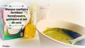 Masque Capillaire Huile De Coco : masque capillaire fortifiant henn neutre guimauve et lait de coco voir ~ Melissatoandfro.com Idées de Décoration