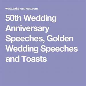 50th wedding anniversary speeches golden wedding speeches With 50th wedding anniversary speech