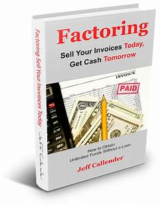 Factoring sell your invoices today get cash tomorrow for Factor your invoices