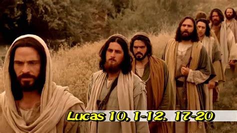 Lucas 10, 1-12 17-20 Evangelio Julio 3 2016