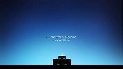 Alone Leave Wallpapers Kimi Know Formula1 Does