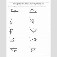 Solving For Sides Sine Cosine Tangent Practice Worksheets (cw And Hw