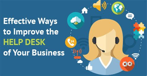 13 ways to improve the help desk of your business