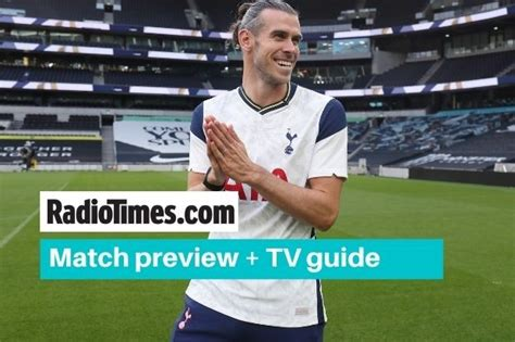 What TV channel is Tottenham v West Ham on? Kick off time ...