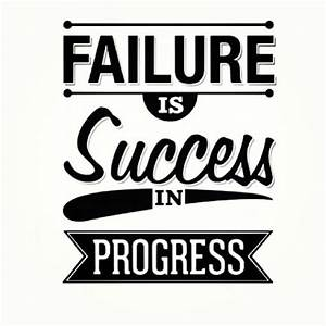 Failure Is Success In Progress Pictures, Photos, and ...