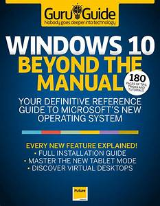 Windows 10 Beyond The Manual  Guru Guide  Sampler  By