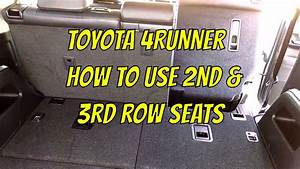 2nd  U0026 3rd Row Seat - Toyota 4runner Explanation