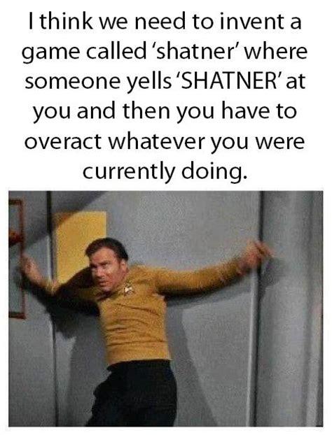 William Shatner Meme - william shatner drinking game dr heckle