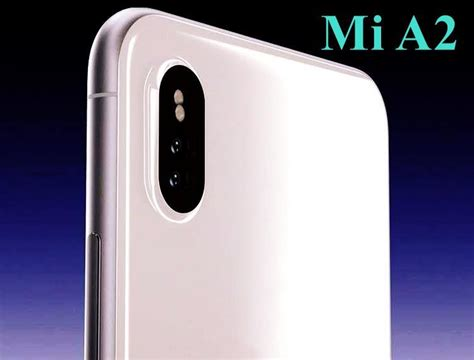 xiaomi mi a2 a2 lite launched price specifications