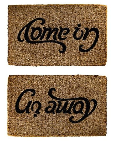 Welcome Go Away Doormat by Welcome Mat Or Goodbye For The Home