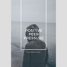 How To Use Positive Peer Pressure To Change Your Life  Cristian Davila