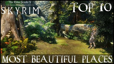 Top 10 Most Beautiful Places In Skyrim - YouTube