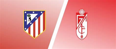 Match Preview: Atletico Madrid vs Granada Predictions, H2H ...