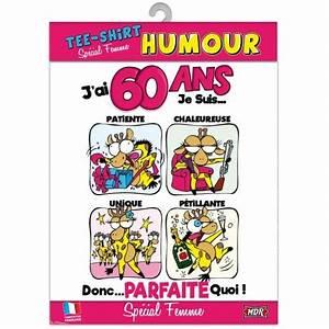 Cadeau Homme 60 Ans : tee shirt humour 60 ans femme ~ Teatrodelosmanantiales.com Idées de Décoration