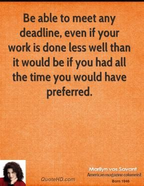 Able To Meet Deadlines Resume by Marilyn Vos Savant Work Quotes Quotehd