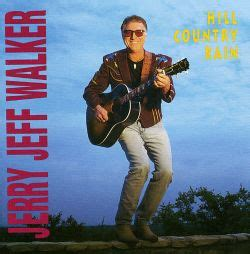 hill country rain jerry jeff walker songs reviews