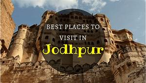 Rajasthan Tourism 5 Best Tourist Attractions And Places