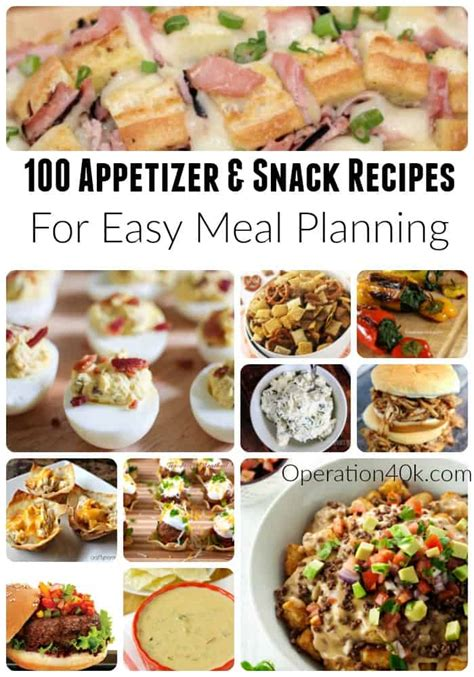 100 snacks and appetizer recipes for meal planning