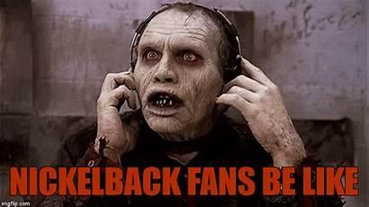 Nickelback Fans Imgflip Zombie