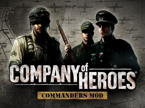 commanders mod heroes company mods v0 opposing fronts moddb file